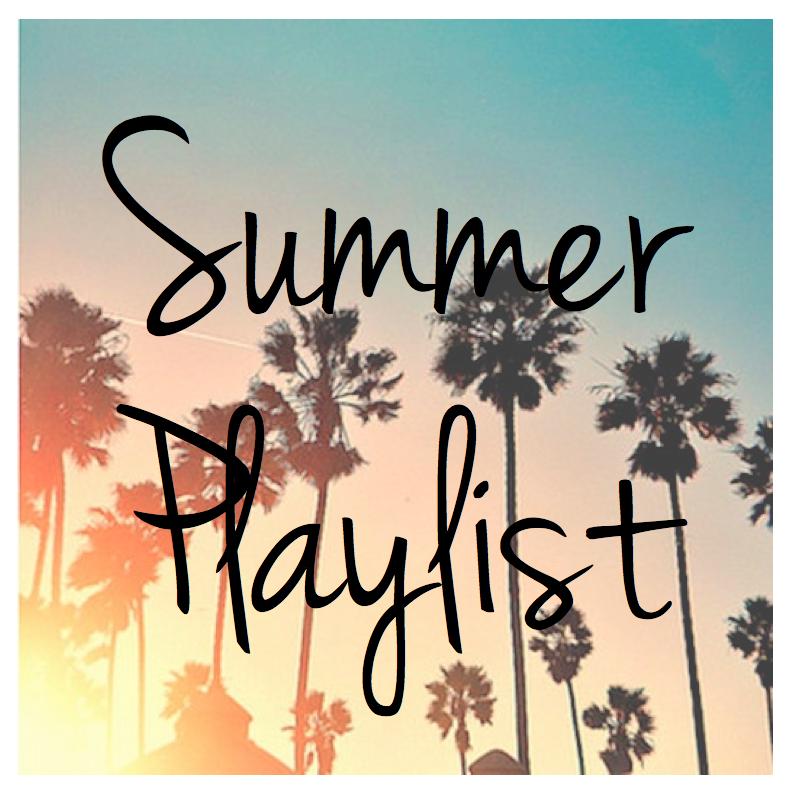 Savanna's Summer Playlist